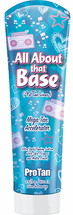 Pro Tan All About That Base Tanning Lotion