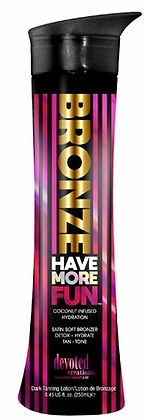 Devoted Creations Bronze Have More Fun Bronzer Tanning Lotion 8.45 oz