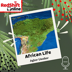 RedShift Online - African Life Podcast