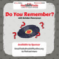 NEW SHOW LOGO - #DoYouRemember (1).png