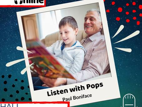 Listen with Pops - By Paul Boniface