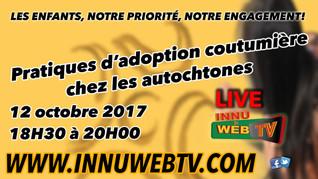 Adoption Coutumière chez les autochtone 12 oct 2017