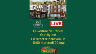 Ouverture du quality Inn Uashat