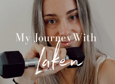 My health and fitness journey with Laken Speedy