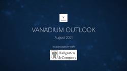 Vanadium Outlook, August 2021