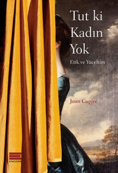 Joan Copjec- Tut ki Kadın Yok