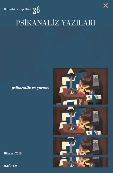 Psikanaliz Yazıları, 36 - Psikanaliz ve Yorum