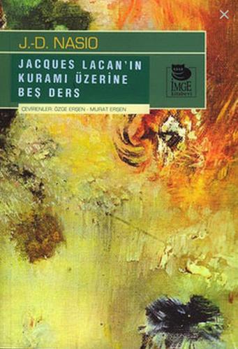 J.D.Nasio- Jacques Lacan'ın Kuramı Üzerine Beş Ders