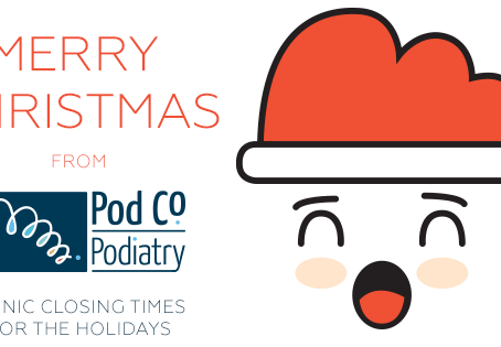 Merry Christmas from Pod Co!Clinic closing times for the holidays!