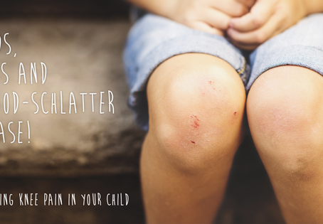 Hands, Knees and Osgood-Schlatter disease:Explaining knee pain in your child