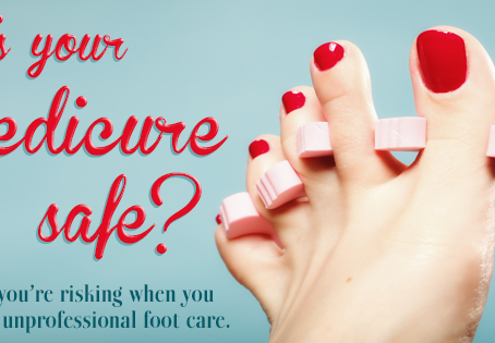 Is your pedicure safe?