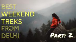 Best Weekend Treks from Delhi (Part 2)