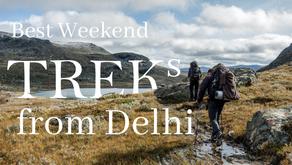 Best Weekend treks from Delhi (Part 1)