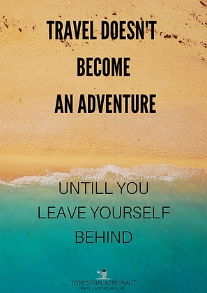 Travel doesn't become an Adventure Poster