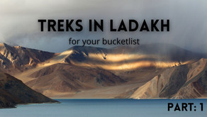 5 Amazing Treks in Ladakh that must be on every Hiker's Bucket List (Part: 1)