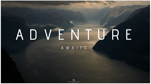 Adventure awaits !