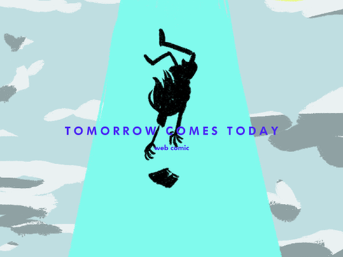 Tomorrow Comes Today.png