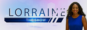 Lorraine The SHOW - Talk show from Cayman Islands focuses