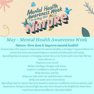 Mental Health Awareness Week - Its all about NATURE!