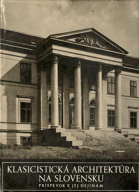 Kuhn I. /Ed./, Klasicistická architektúra na Slovensku