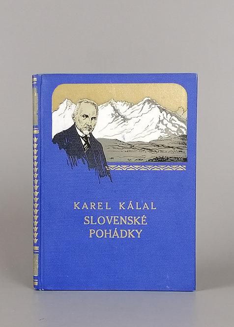 Kálal Karel, Slovenské pohádky