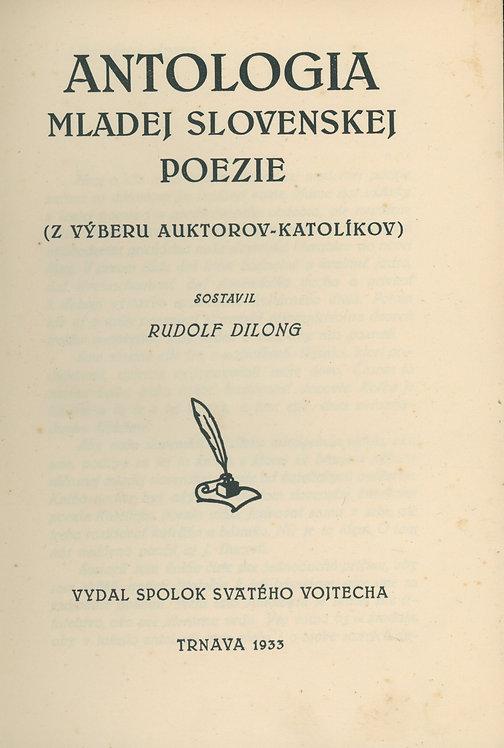 Dilong Rudolf, Antologia mladej slovenskej poezie