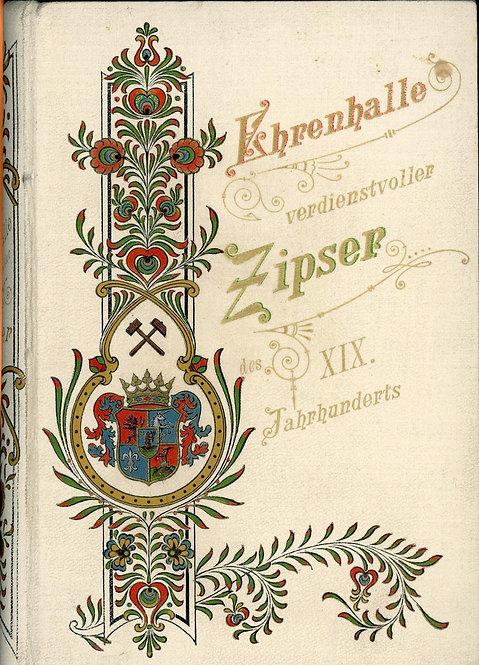 Weber S., Ehrenhalle verdienstvoller Zipser des XIX. Jahrhunderts 1800-1900