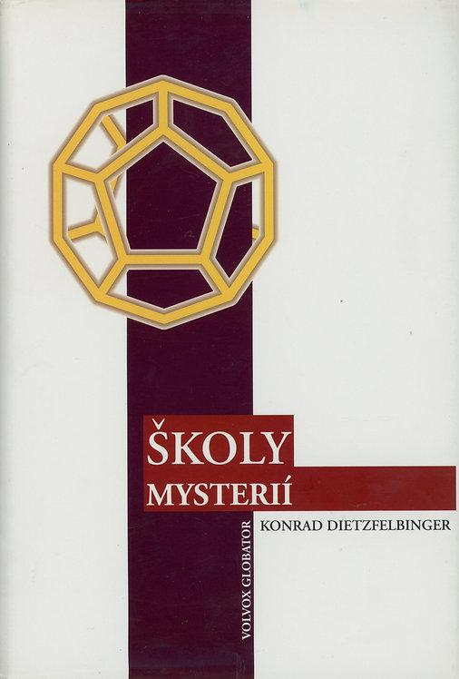 Dietzfelbinger Konrad, Školy mysterií