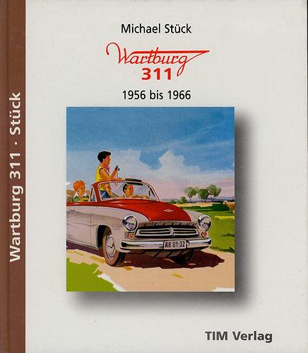 Stück Michael, Wartburg 311 - 1956 bis 1966