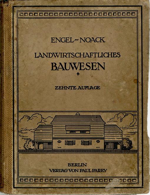 Noack Ludwig, Handbuch des landwirtschaftliches Bauwesen