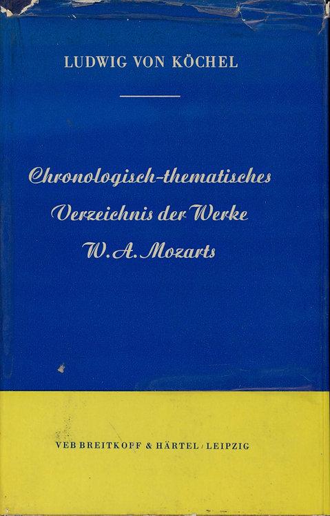 Köchel Ludwig Von, Chronologisch-thematisches Verzeichnis der Werke W. A. Mozart