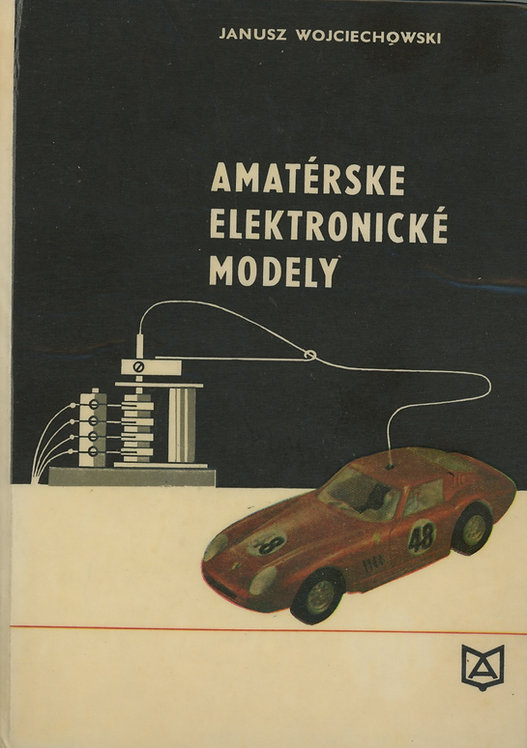 Wojciechowski Janusz, Amatérske elektronické modely