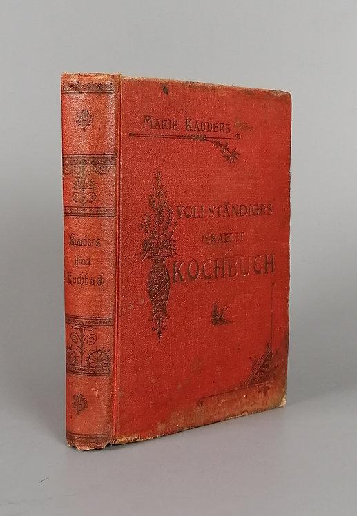 Kauders Marie, Vollständiges israelitisches Kochbuch