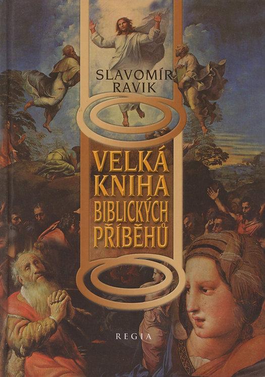 Ravik Slavomír, Velká kniha biblických příběhů