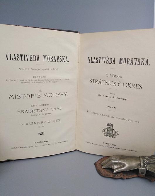 Dvorský František, Vlastivěda Moravská, II. Místopis, Strážnický okres