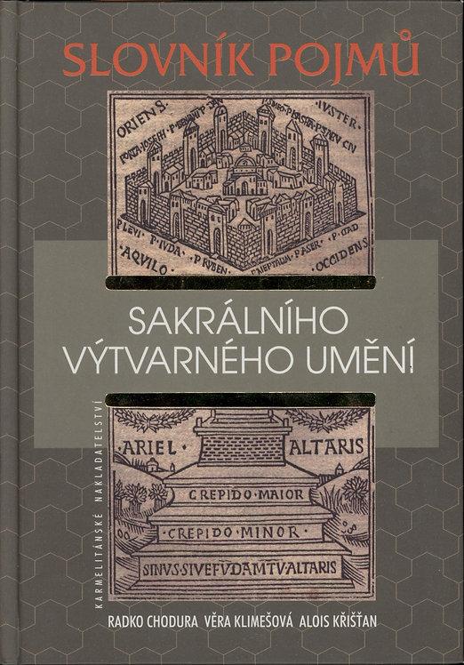 Chodura R.- Klimešová V.- Křišťan A., Slovník pojmů sakrálního výtvarného umění