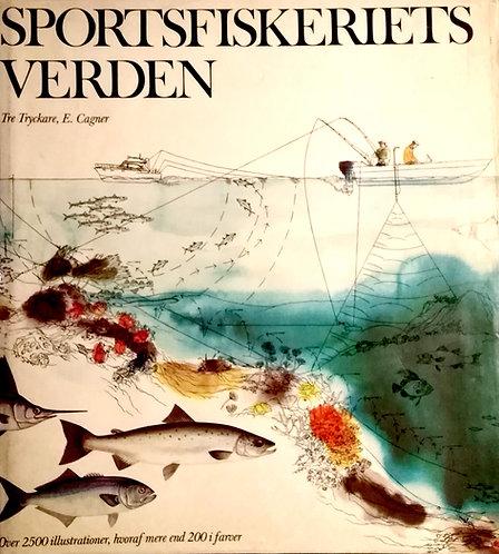Tryckare Tre - Cagner E., Sportsfiskeriets verden [športový rybolov]
