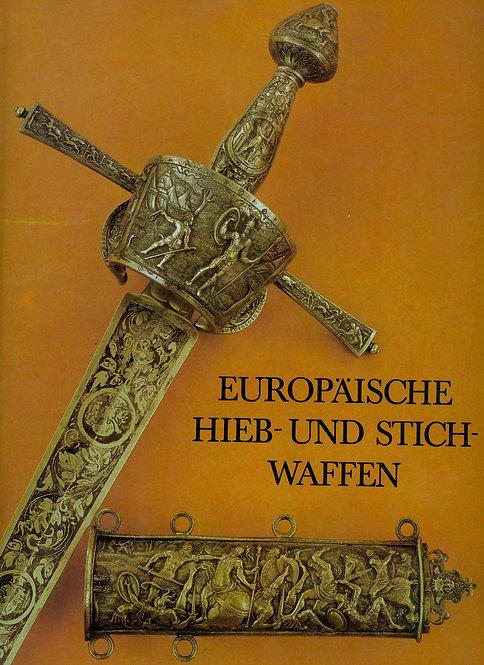 Müller Heinrich - Kölling Hartmut, Europäische Hieb- und Stichwaffen