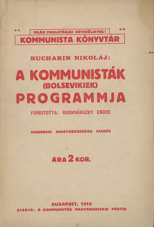 Nikoláj Bucharin, A kommunisták (bolsevikek) programmja