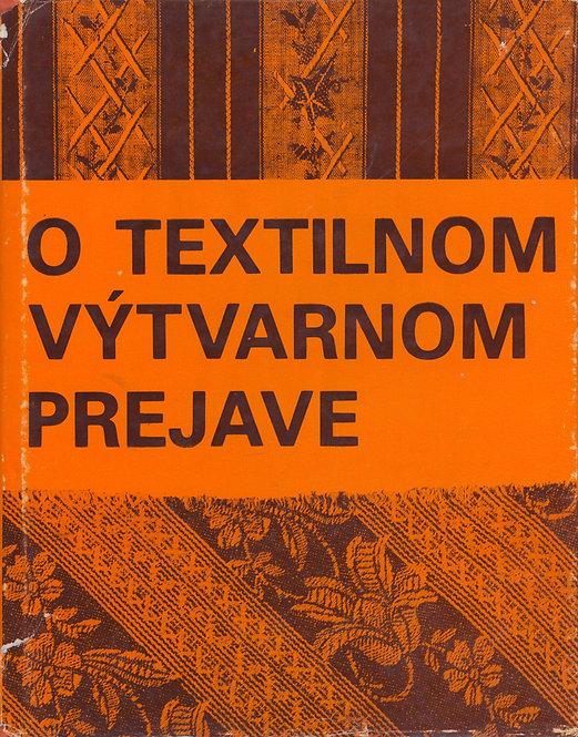 Kybal Antonín, O textilnom výtvarnom prejave