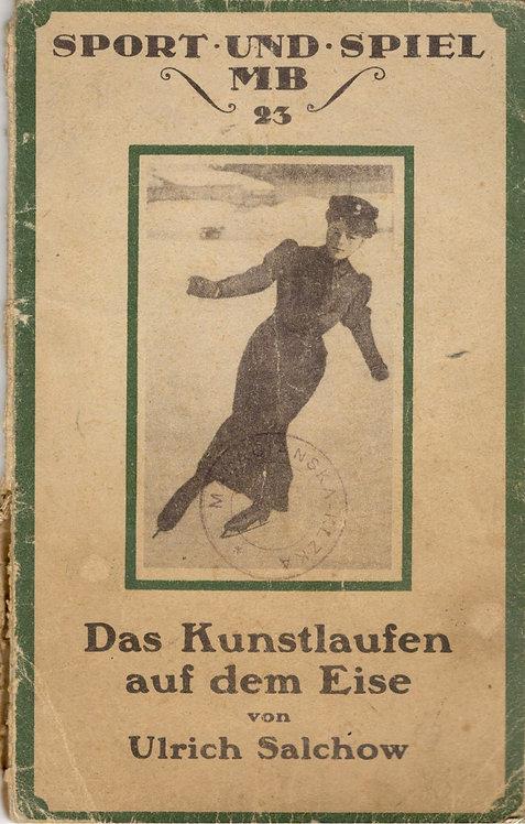 Salchow Ulrich, Das Kunstlaufen au dem Eise