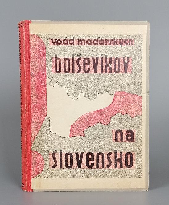 Vpád maďarských boľševikov na Slovensko