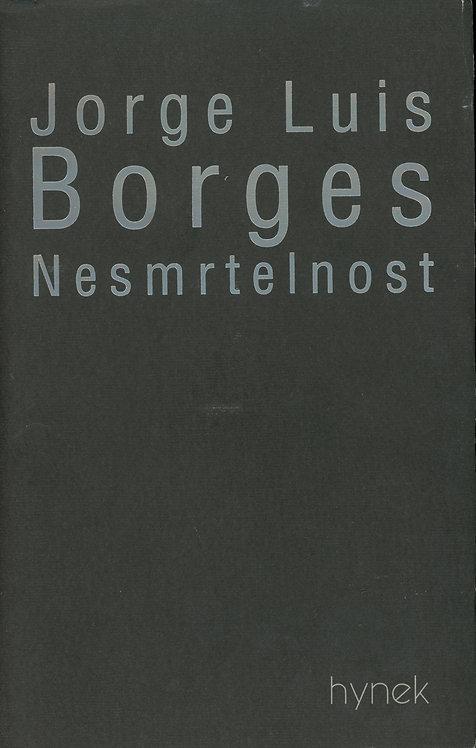 Borges Jorge Luis, Nesmrtelnost