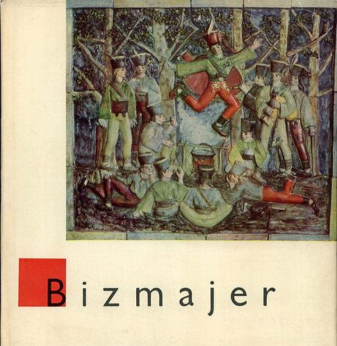 Fabry Rudolf, Bizmajer