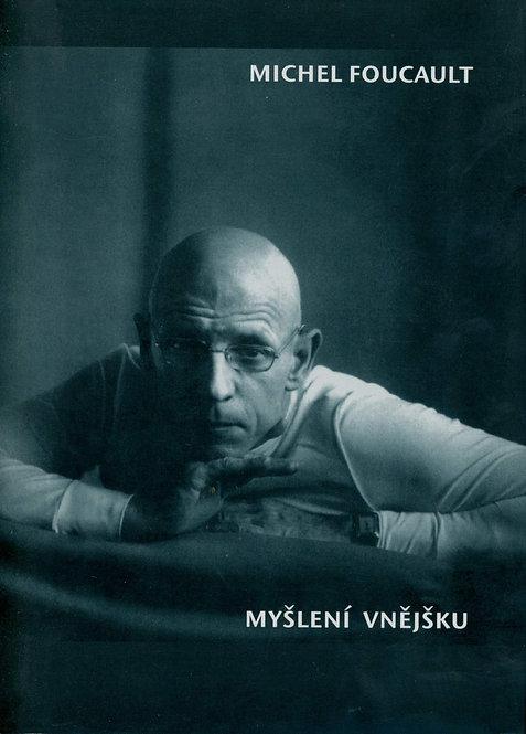Foucault Michel, Myšlení vnějšku
