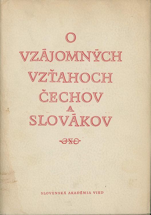 O vzájomných vzťahoch Čechov a Slovákov