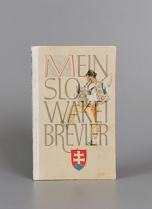 Albert Paul, Mein Slowakei Brevier