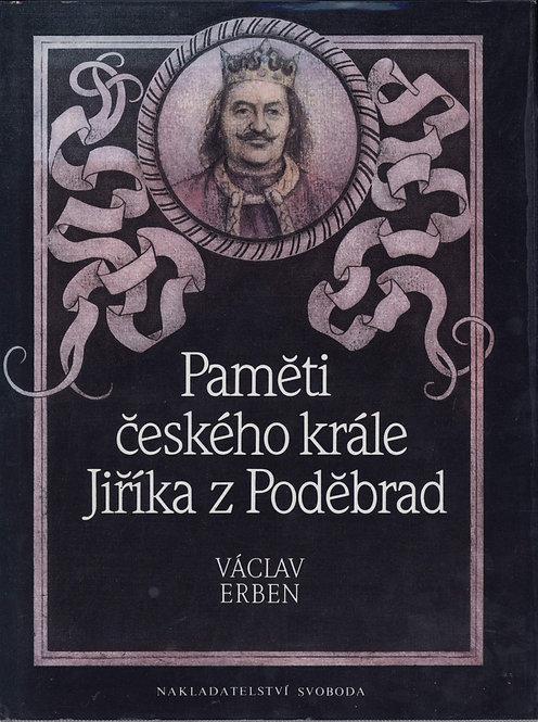 Erben Václav, Paměti českého krále Jiříka z Poděbrad