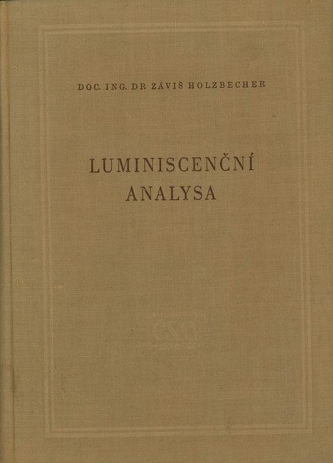 Holzbecher Záviš, Luminiscenční analysa