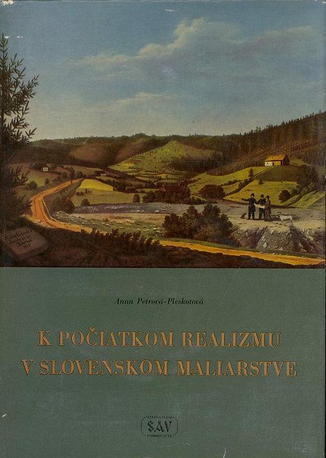 Petrová-Pleskotová Anna, K počiatkom realizmu v Slovenskom maliarstve